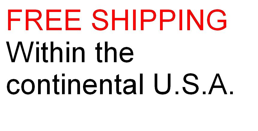 Free shipping within the continental U.S.A.!